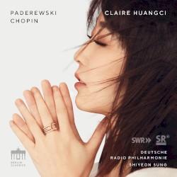 Paderewski / Chopin by Paderewski ,   Chopin ;   Claire Huangci ,   Deutsche Radio Philharmonie ,   Shi-Yeon Sung