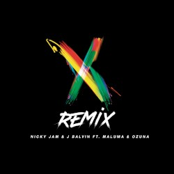 Nicky Jam,J Balvin,Maluma,Ozuna - X (feat. Maluma & Ozuna) - Remix